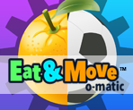 Eat Move O Matic